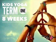 Kids Yoga Series - Term One - 8 weeks